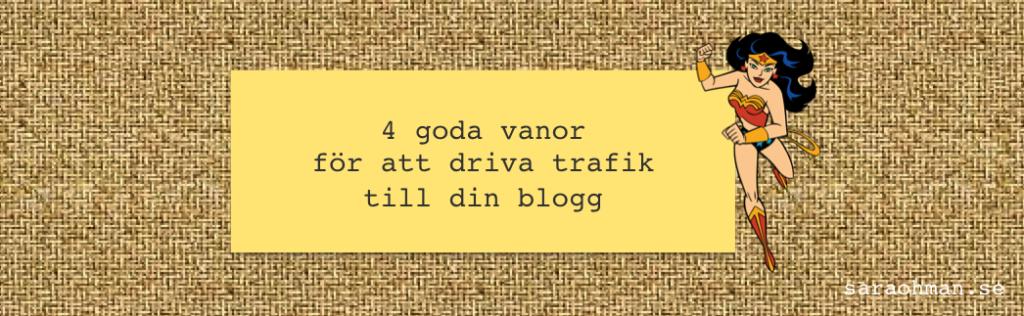 driva trafik till blogg